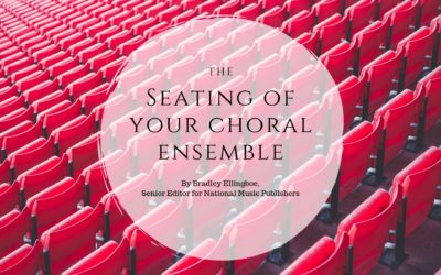 The Seating of Your Choral Ensemble