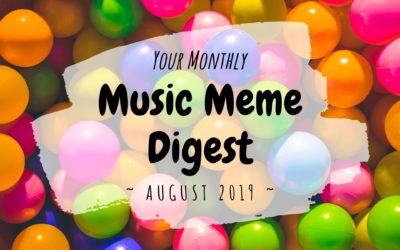Your Monthly Music Meme Digest: August