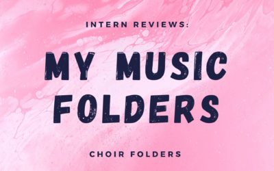 Intern Reviews: My Music Folder's Choir Folders